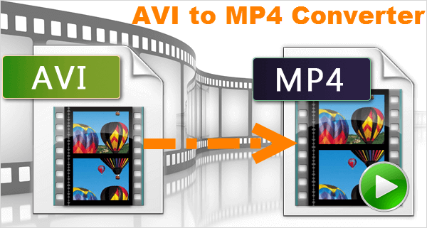 AVI to MP4 Convert